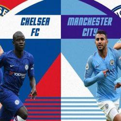 Trận đấu Man City vs Chelsea